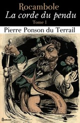 "Afficher ""Rocambole - La corde du pendu"""